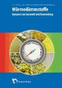 Wärmedämmstoffe - Kompass zur Auswahl und Anwendung.