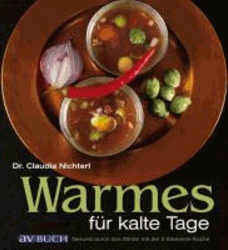 Warmes für kalte Tage - Gesund durch den Winter mit der 5-Elemente-Küche.