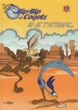 Warner Bros - Bip-Bip et Coyote Tome 1 : Si je t'attrape....