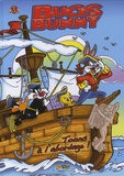Warner Bros - Bugs Bunny Tome 4 : Toons à l'abordage !.
