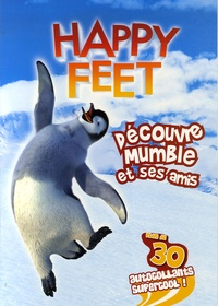 Warner Bros - Découvre Mumble et ses amis.