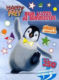 Warner Bros - Happy Feet - Mon livret de gommettes.