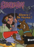 Warner Bros - Scooby-Doo Tome 7 : Silence ! On tourne !.