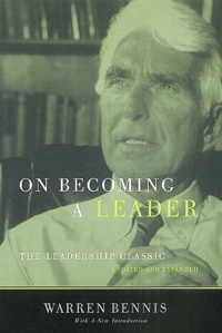 Warren Bennis - On becoming a leader - The leadership classic.