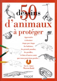Warren Budd et Lee-J Ames - 50 Dessins d'animaux à protéger.