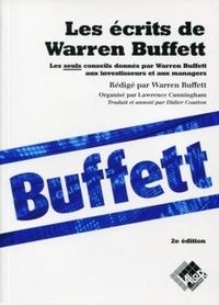 Warren Buffett - Les écrits de Warren Buffett - Les seuls conseils donnés par Warren Buffett aux investisseurs et aux managers.