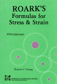 Ucareoutplacement.be ROARK'S FORMULAS FOR STRESS AND STRAIN. 6th edition, Edition en anglais Image