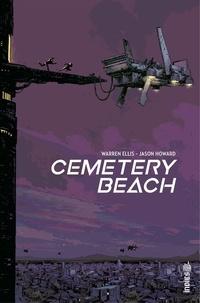 Warren Ellis et Jason Howard - Cemetery Beach.