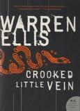 Warren Ellis - Crooked Little Vein.