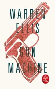 Warren Ellis - Gun machine.