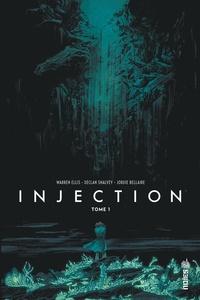 Warren Ellis et Declan Shalvey - Injection Tome 1 : .