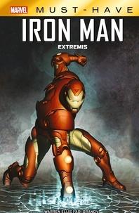 Warren Ellis - Marvel Must-Have : Iron Man - Extremis.