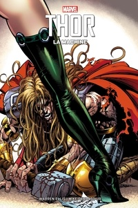 Warren Ellis - Thor : La machine.