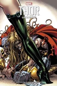 Warren Ellis et Mike Jr Deodato - Thor - La machine.