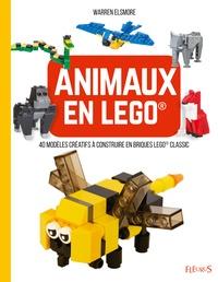 Warren Elsmore - Animaux en lego - 40 modèles créatifs à construire en briques Lego Classic.