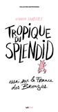Warren Lambert - Tropique du Splendid - Essai sur la France des Bronzés.