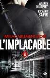 Warren Murphy et Richard Sapir - Implacablement mort - L'Implacable, T80.