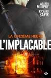 Warren Murphy et Richard Sapir - La Onzième Heure - L'Implacable, T70.