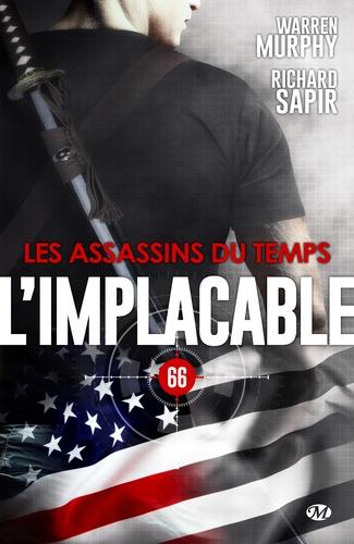 Les Assassins du Temps. L'Implacable, T66