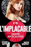 Warren Murphy et Richard Sapir - Sainte apocalypse - L'Implacable, T45.