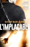 Warren Murphy et Richard Sapir - Soviet blue-djinn - L'Implacable, T78.