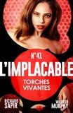 Warren Murphy et Richard Sapir - Torches vivantes - L'Implacable, T41.