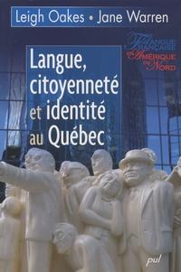 Warren Oakes et Jane Warren - Langue, citoyenneté et identité au Quebec.