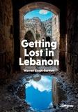Warren Singh-Bartlett - Getting Lost in Lebanon.
