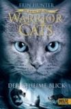 Warrior Cats 03. Folge 1: Die Macht der drei. Der geheime Blick.