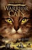 Warrior Cats Staffel 03/4. Die Macht der drei. Zeit der Dunkelheit.