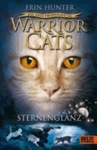 Warrior Cats Staffel 2/04. Die neue Prophezeiung. Sternenglanz.