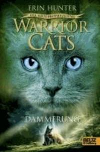 Warrior Cats Staffel 2/05. Die neue Prophezeiung. Dämmerung.