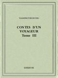Washington Irving - Contes d'un voyageur III.