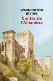 Washington Irving - Contes de l'Alhambra - Esquisses et légendes inspirées par les Maures et les Espagnols.