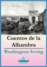 Washington Irving - Cuentos de la Alhambra.