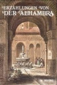 Washington Irving - Erzählungen von der Alhambra.