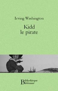 Washington Irving - Kidd le pirate.
