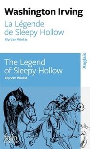 Washington Irving - La Légende de Sleepy Hollow ; Rip Van Winkle - Suivi de Le Lilas de Rip Van Winkle.