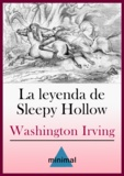 Washington Irving - La leyenda de Sleepy Hollow.