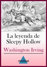 Washington Irving - La leyenda de Sleepy Hollow.