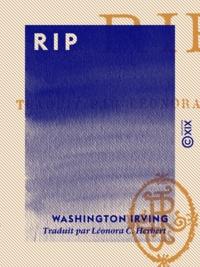 Washington Irving et Léonora C. Herbert - Rip.