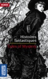 Washington Irving et Nathaniel Hawthorne - Tales of Mystery. Histoires fantastiques.