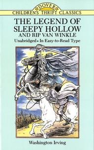 Washington Irving - The Legend of Sleepy Hollow and Rip Van Winkle.