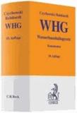 Wasserhaushaltsgesetz - unter Berücksichtigung der Landeswassergesetze, Rechtsstand: voraussichtlich 1. März 2010.