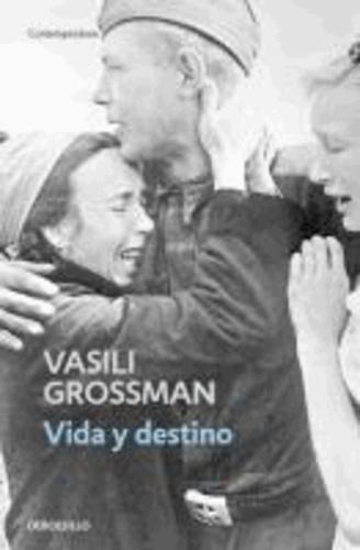 Wassili Grossman - Vida y destino.