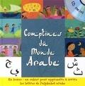 Wassim Ben Chaouacha et Sandrine Lhomme - Mes comptines du monde arabe. 1 CD audio