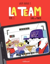 Wassim - La Team Tome 1 : Gang of Paname.