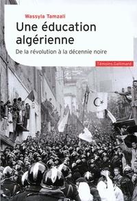 Une éducation algérienne - De la révolution à la décennie noire.pdf