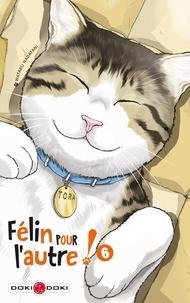 Mobibook téléchargez Félin pour l'autre Tome 6 RTF MOBI par Wataru Nadatani in French