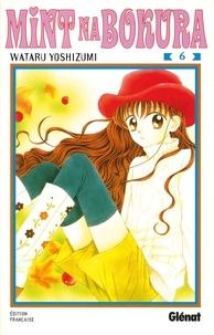 Wataru Yoshizumi - Mint Na Bokura - Tome 06.